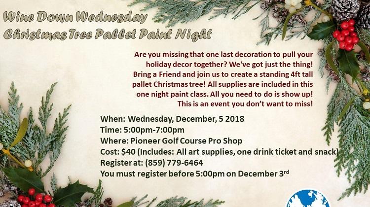 Wine Down Wednesday - Christmas Tree Pallet Paint Night