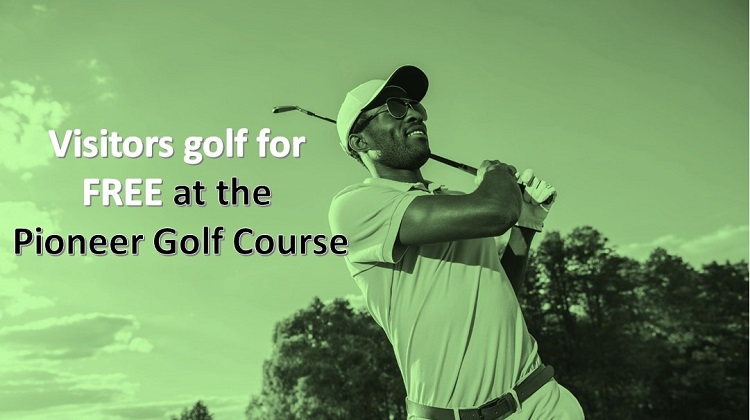 Visitors Golf for free at the Pioneer Golf Course